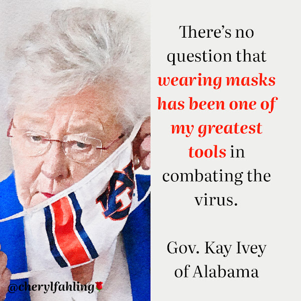 There's no question that wearing masks has been one of my greatest tools in combating the virus. — Gov. Kay Ivey of Alabama