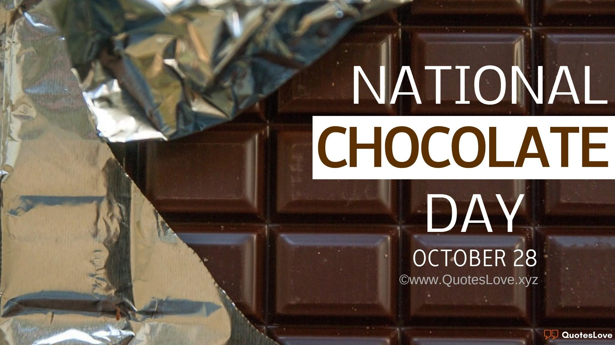 National Chocolate Day Quotes, Sayings, Wishes, Greetings, Messages, Images, Pictures, Photos, Poster