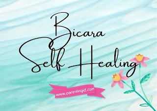 Bicara Self Healing