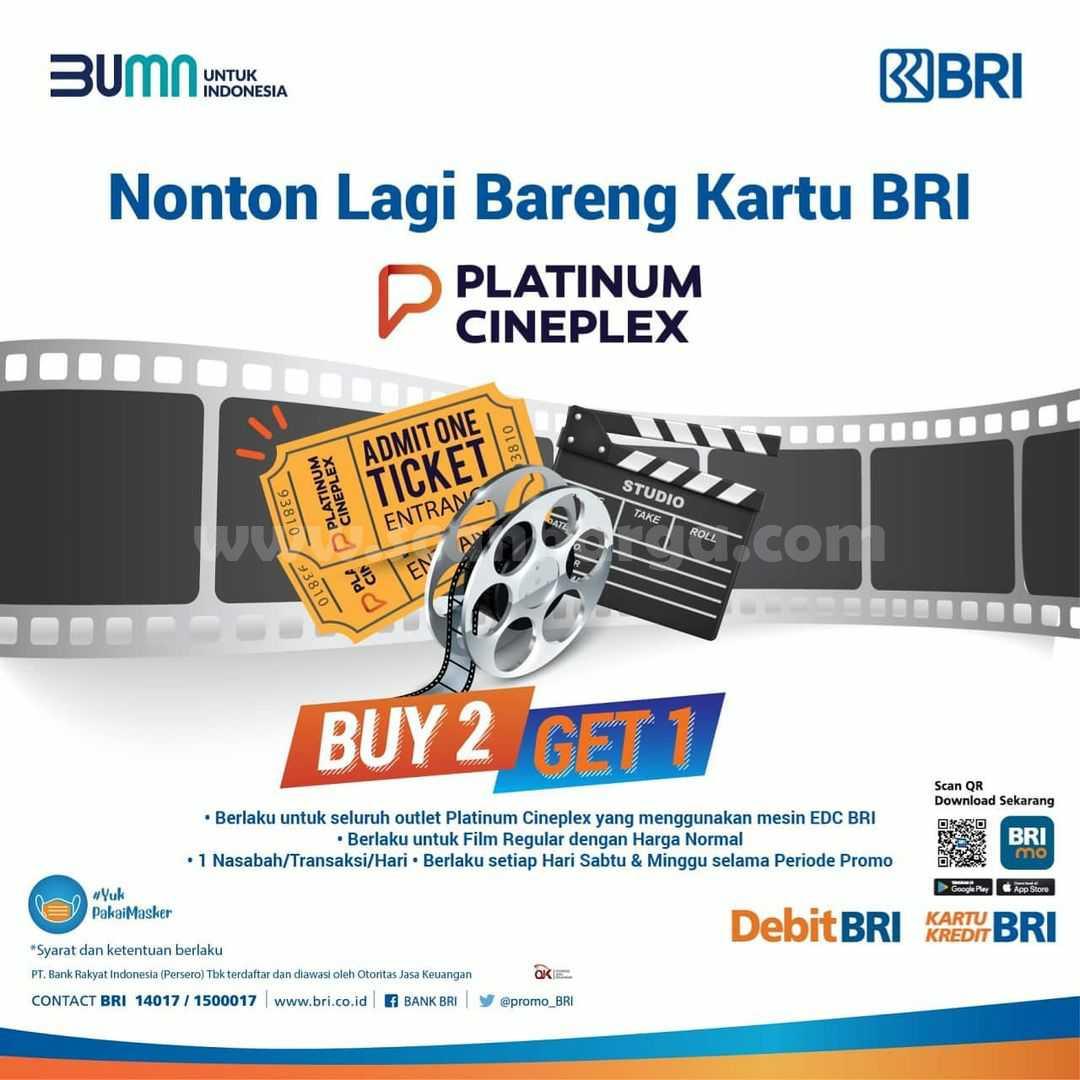 Promo Platinum Cineplex Beli 2 Gratis 1 dengan Kartu Debit BRI