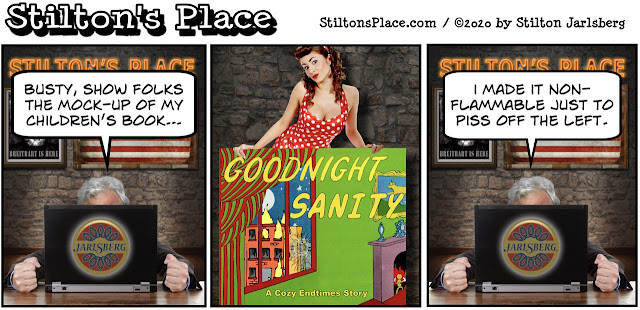 stilton's place, stilton, political, humor, conservative, cartoons, jokes, hope n' change, goodnight moon, busty ross