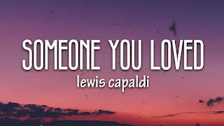 Someone You Loved Lyrics