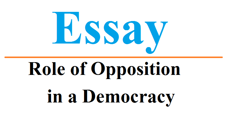 Role of Opposition in a Democracy