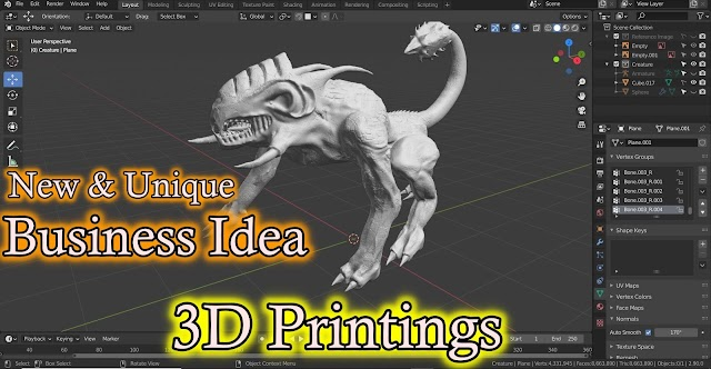 New Business Idea : 3D Models Creations For 3D Printings.