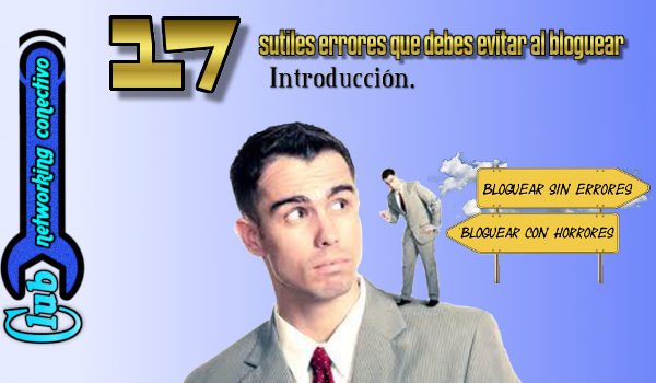 imagen de portada en mi blog sobre network marketing para introducir los errores a evitar al pensar en ganar dinero con un blog.
