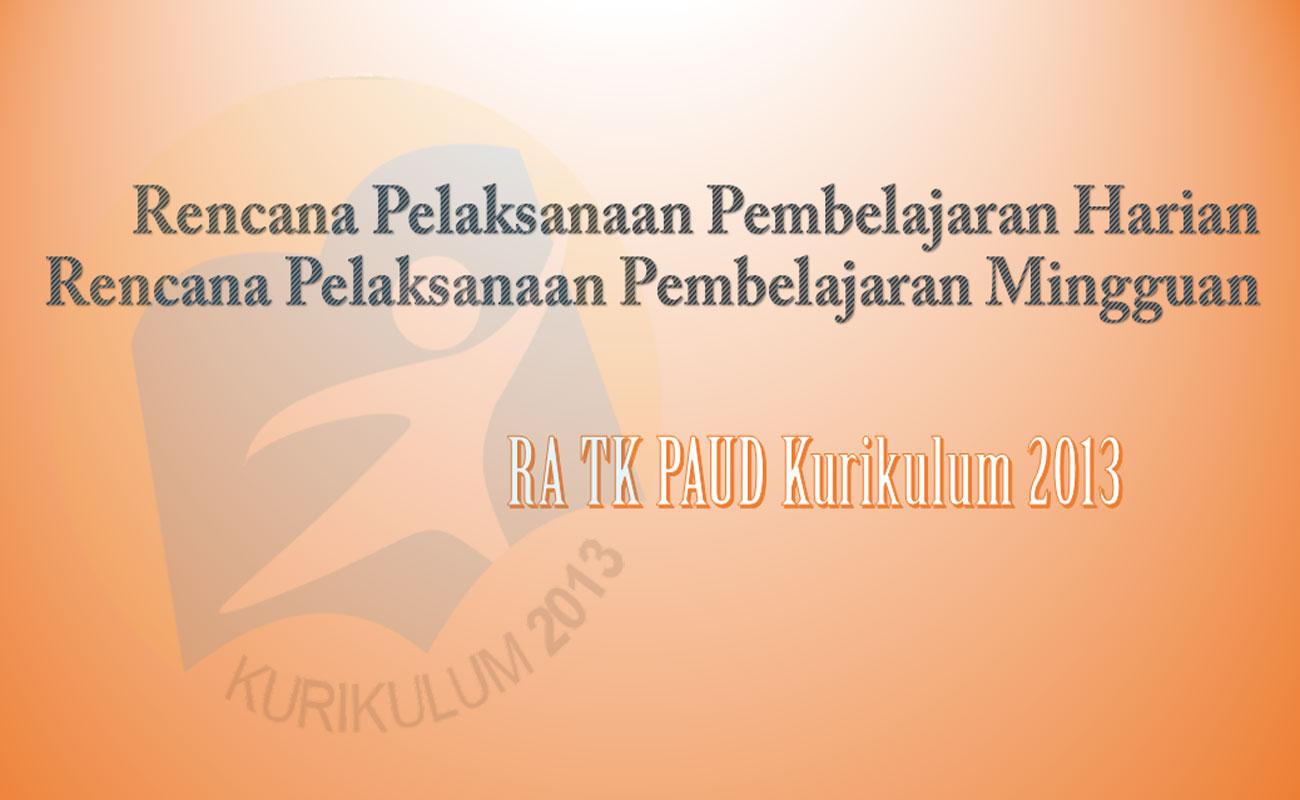Download RPPH RPPM TK RA Kurikulum 2013 Terbaru 2020