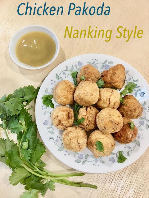 Chicken Pakoda ( Nanking Style )