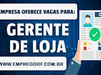 Emprego para Gerente de Loja com salário de R$ 5.500,00