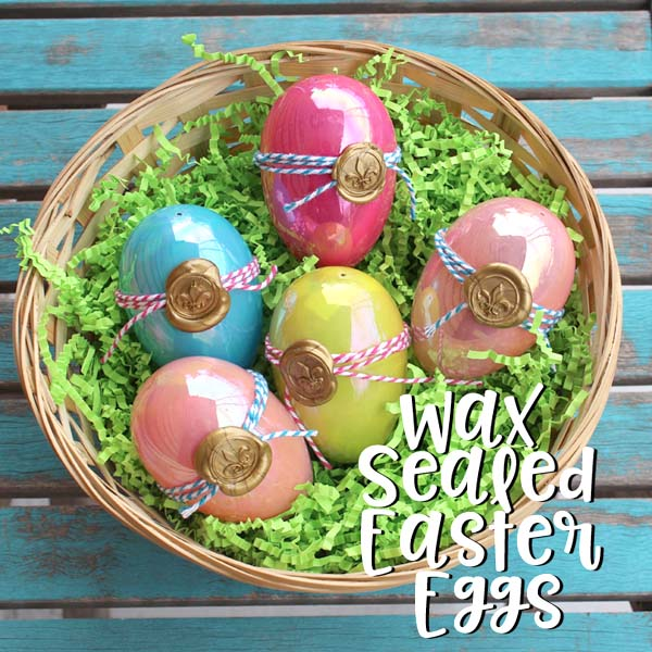 Wrap and seal those plastic Easter Eggs with a wax seal. Perfect Easter decoration