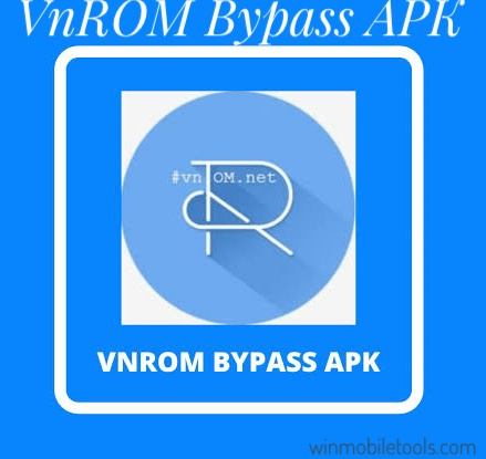 VnROM Net FRP Bypass APK Latest Version Free Download