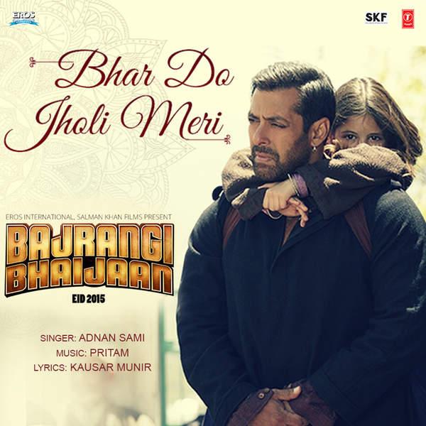 Main Woh Duniya Hoon Mp3 Songs Wapin: Bhar Do Jholi Meri Lyrics - Bajrangi Bhaijaan