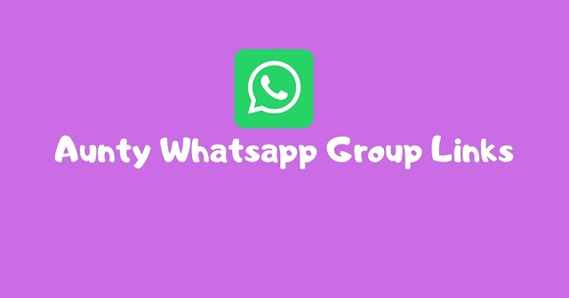 Desi whatsapp group link for Girls and Aunty 2021