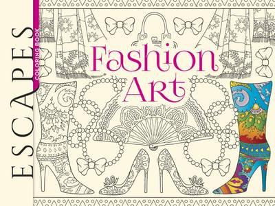 Escapes Fashion Art Colouring Book By Marty Noble Images Include Complete Outfits Models In The Latest Styles And Patterns That Combine All Manner Of