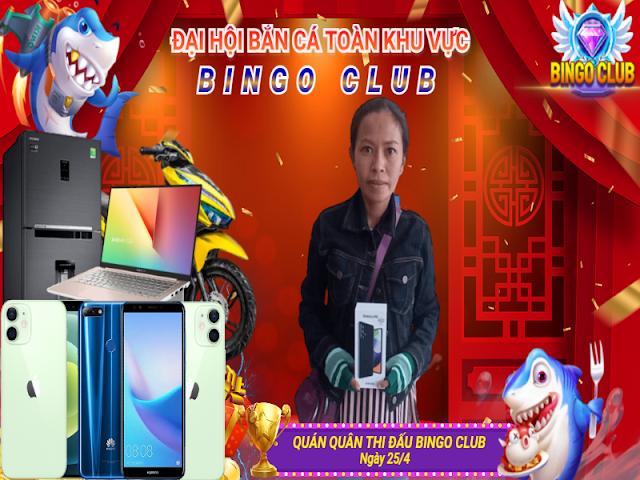 BINGO CLUB - QUÁN QUÂN SĂN THƯỞNG GIẢI THÁNG 4/2021