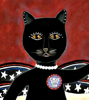 Circus Kitty for President 2016 Our Choice for Happiness