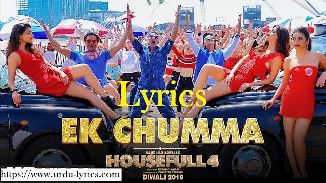 Ek Chumma Song Lyrics - Housefull 4 Movie