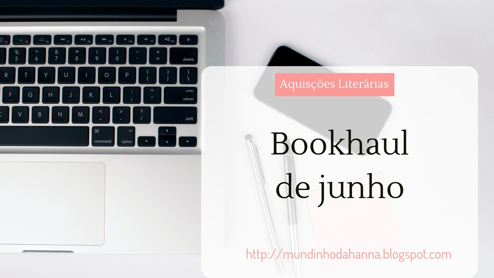 Aquisições literárias de junho
