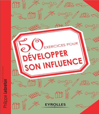 50 exercices pour développer son influence pdf