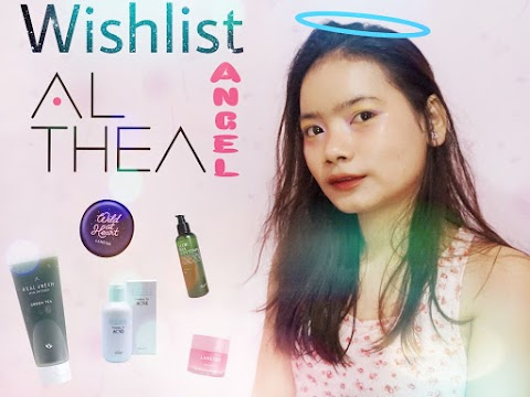 Wishlist Althea Angels - Must Have 10 Products
