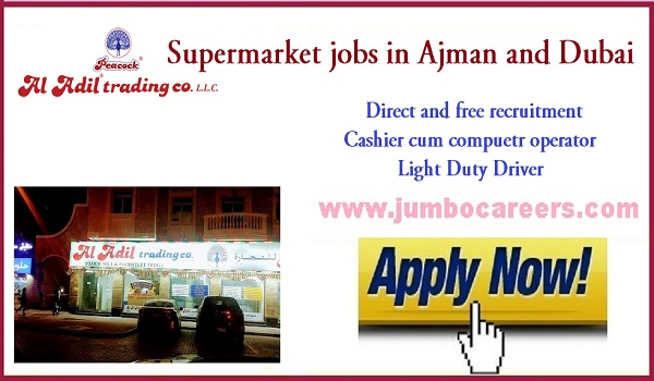 Supermarket jobs in Dubai and Ajman for Indians, Current jobs in UAE,