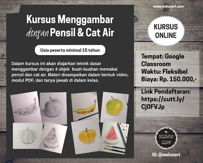 Kursus Menggambar Online dengan Pensil dan Cat Air