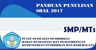 Panduan Penulisan Soal HOTS SMP-MTs 2017