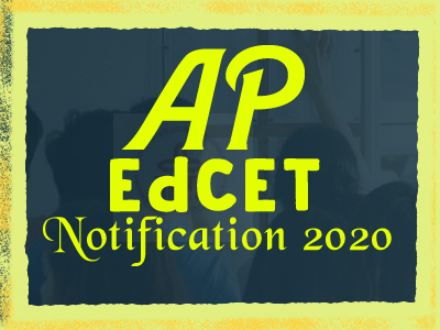 Andhra Pradesh EdCET Notification 2020