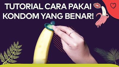 Salah Pakai Kondom Bisa Bahaya, Ini Cara Benar Menggunakannya