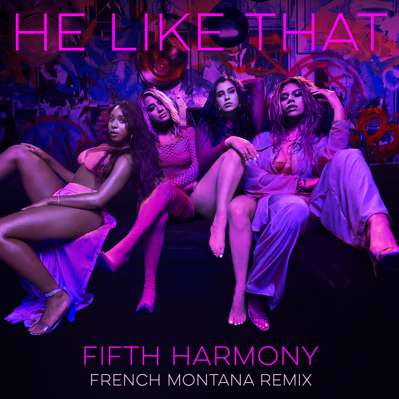 Fifth Harmony - He Like That (French Montana Remix) [feat. French Montana] - Single