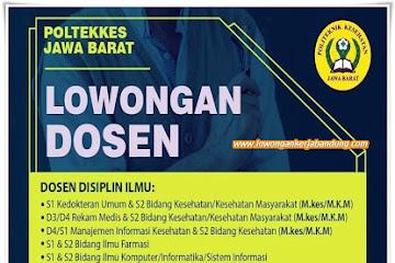 Lowongan Kerja Bandung Dosen POLTEKKES Jawa Barat
