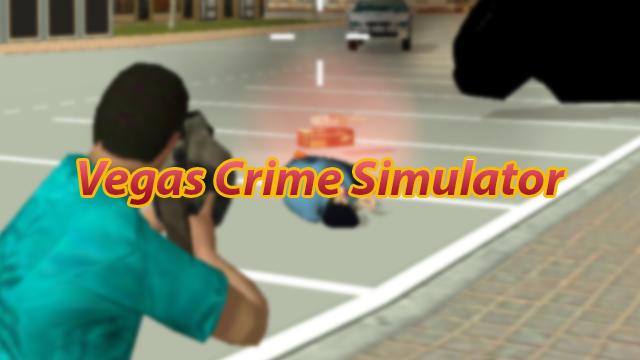 Nossa Opinião sobre o Vegas Crime Simulator