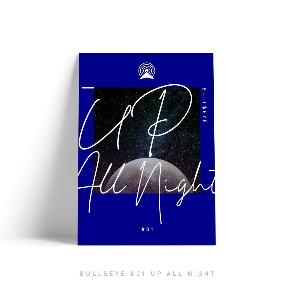 BULL$EYE – Up All Night – Single