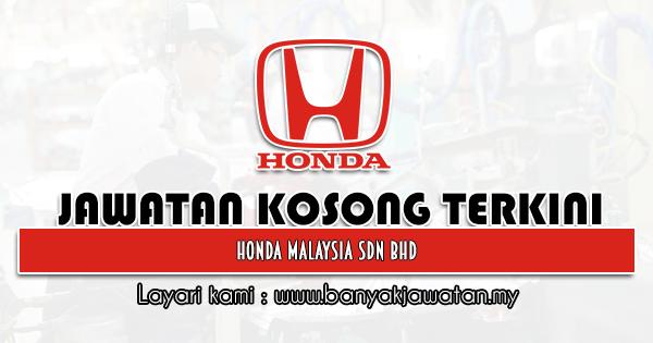 Jawatan Kosong 2021 di Honda Malaysia Sdn Bhd