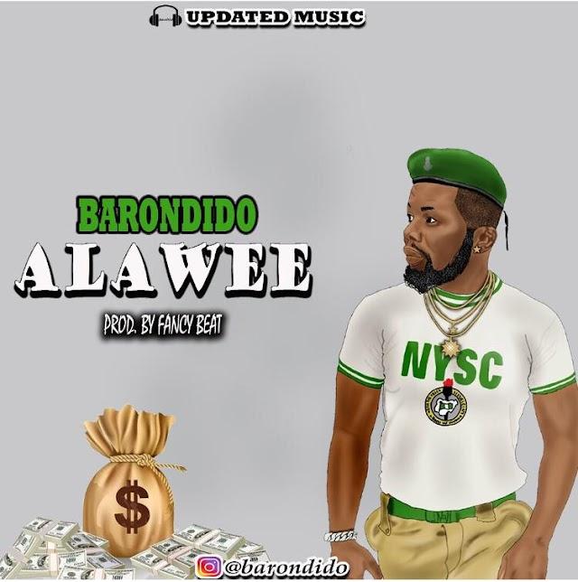 MUSIC: Barondido - Alawee