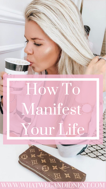 How to manifest your dream life