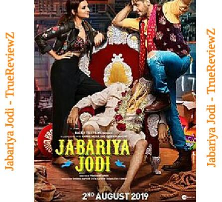 Jabariya Jodi Star Cast | Release Date |  Verdict | Hit-Flop | Box Office | Predictions | Budget | Story and Plot Summary
