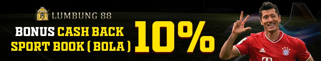 BONUS CASHBACK 10%