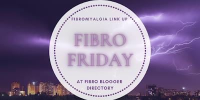 Fibro Friday week 374 - fibromyalgia blog link up