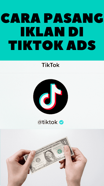 Mau Omset Bisnis Meningkat Tajam? Pasang Iklan di TikTok Ads, Begini Caranya