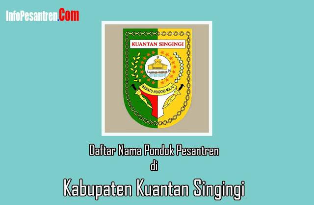 Pondok Pesantren di Kabupaten Kuantan Singingi