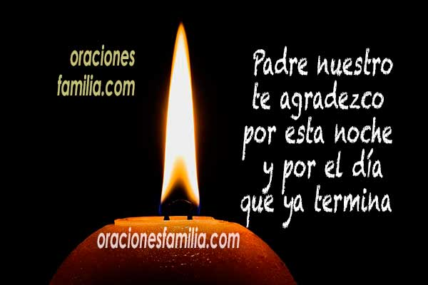 oraciones para esta noche, fondo con vela, dormir en la familia, frases para descansar en Dios noche