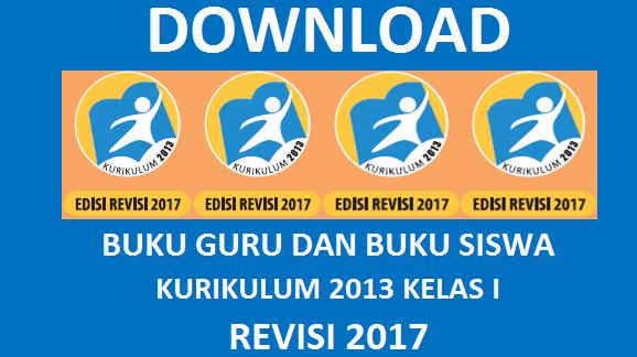 Download Buku Guru Buku Siswa Kelas 1 Kurikulum 2013 Revisi 2017