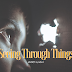 Seeing Through Things