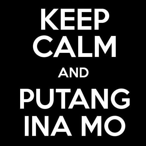 Definition: Putang Ina Mo