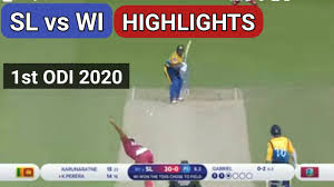 SL vs WI 1st ODI highlights 2020, Full entertaining cricket match