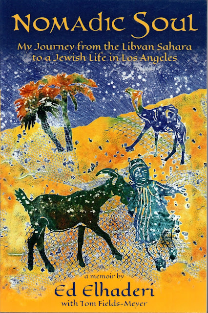 Nomadic Soul - My Journey from the Libyan Sahara to a Jewish Life in Los Angeles
