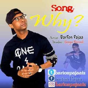 Download Mp3 | Barton Pajaa - Why