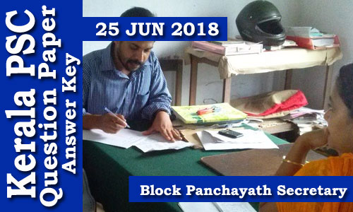 Kerala PSC GK - Block Panchayath Secretary Solved Paper  held on 25 Jun 2018