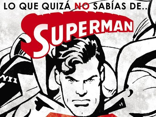 Javier Olivares y Dolmen Editorial regalan durante la cuarentena su novela Lo que quizás no sabías de Superman