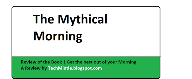 Mythical morning, Book Review, TechMintle, Get best morning routine,